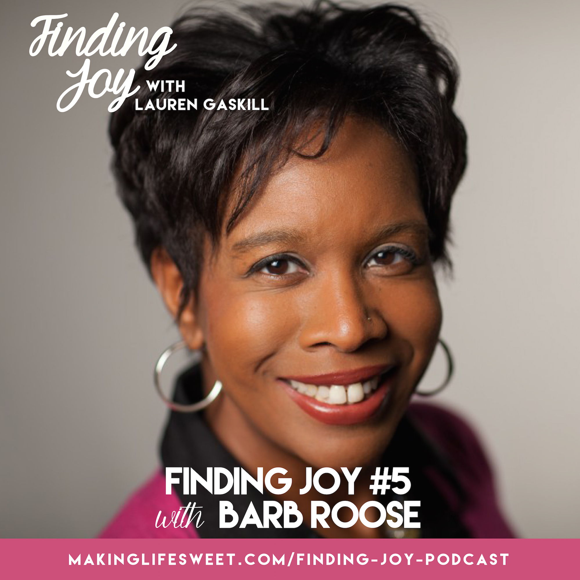 barb roose finding joy podcast with lauren gaskill 2