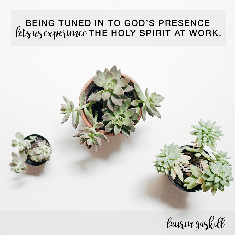 Living In God's Presence | Lauren Gaskill