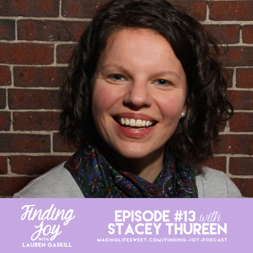 stacey thureen_finding joy podcast