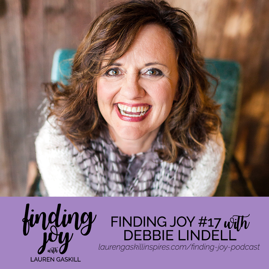 Finding Joy Podcast with Debbie Lindell