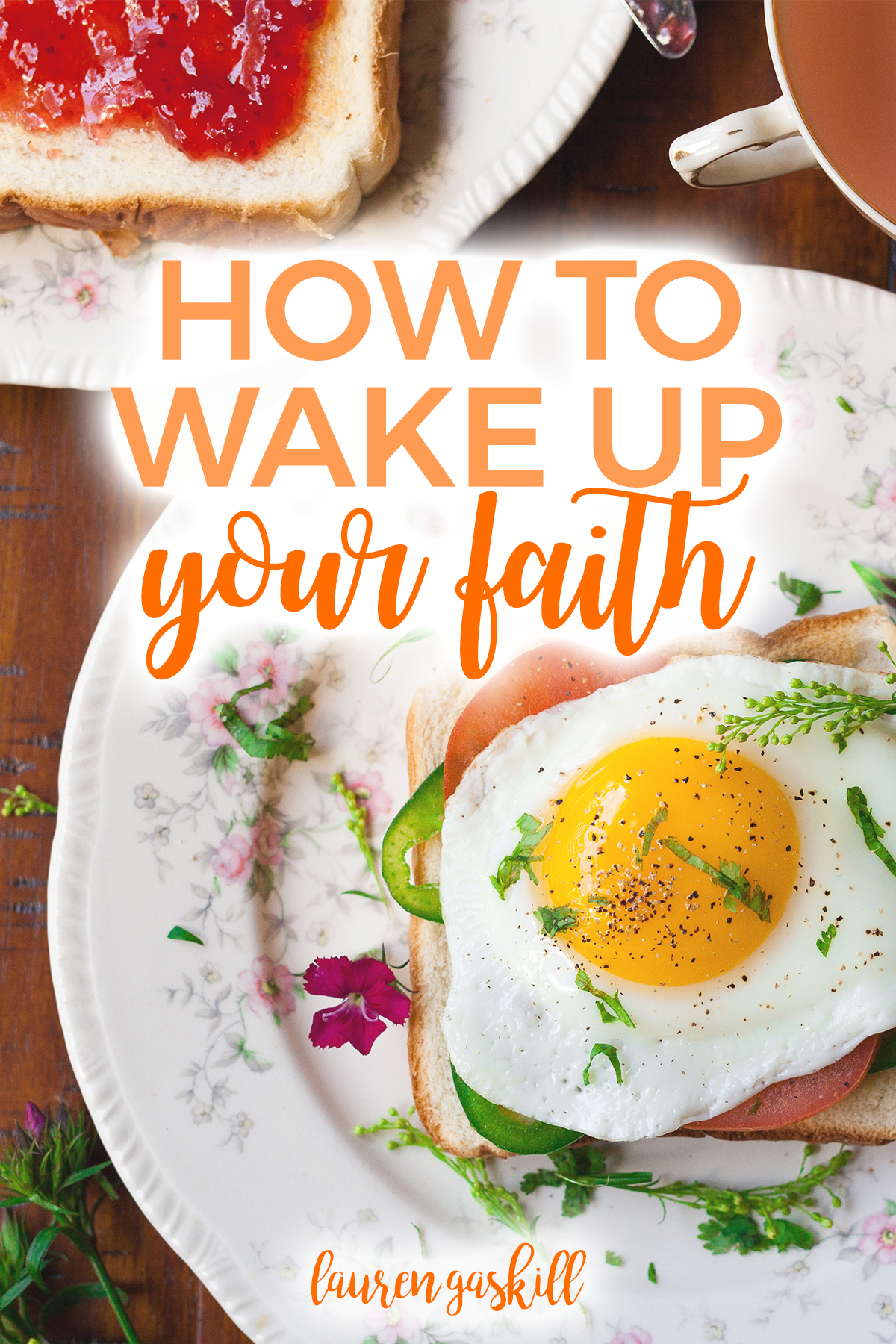 How to Wake Up Your Faith