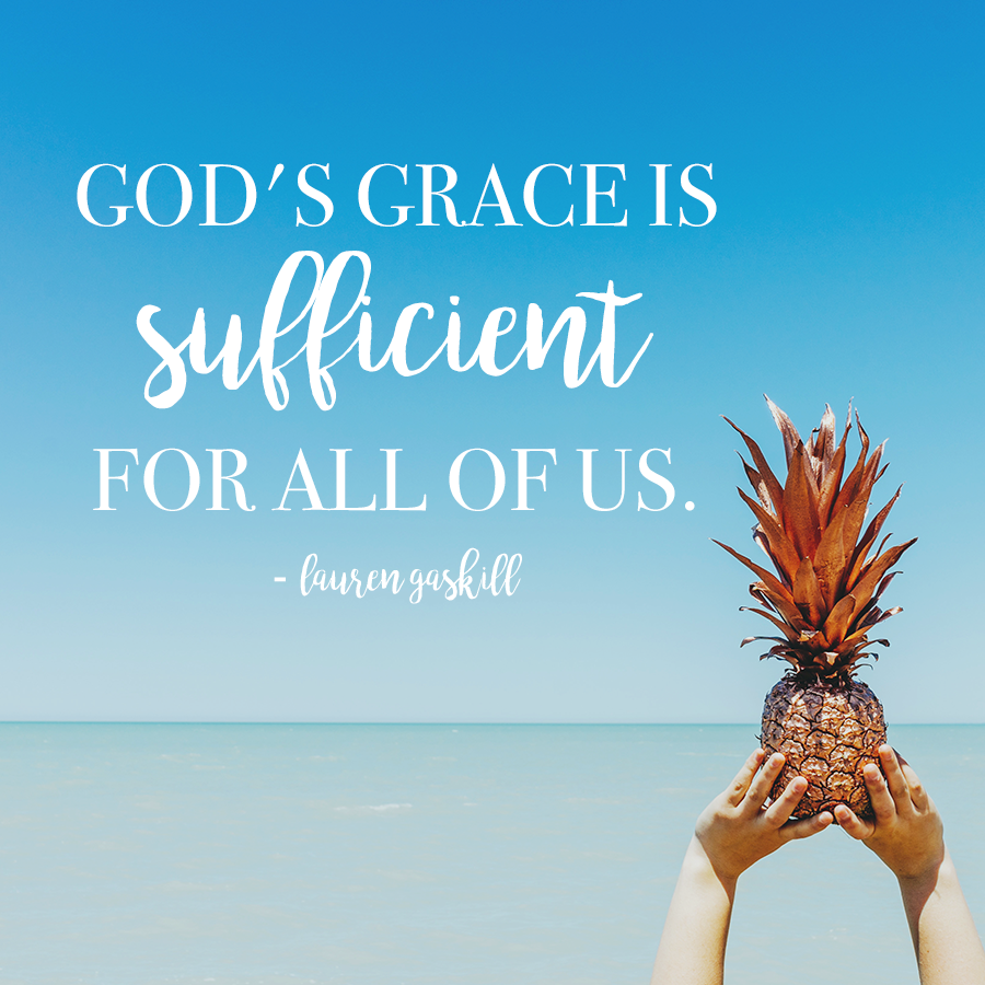 Your grace is enough for me, Lord.