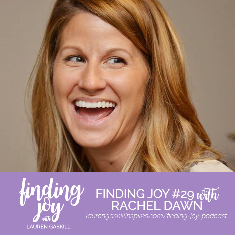 rachel-dawn-finding-joy-podcast