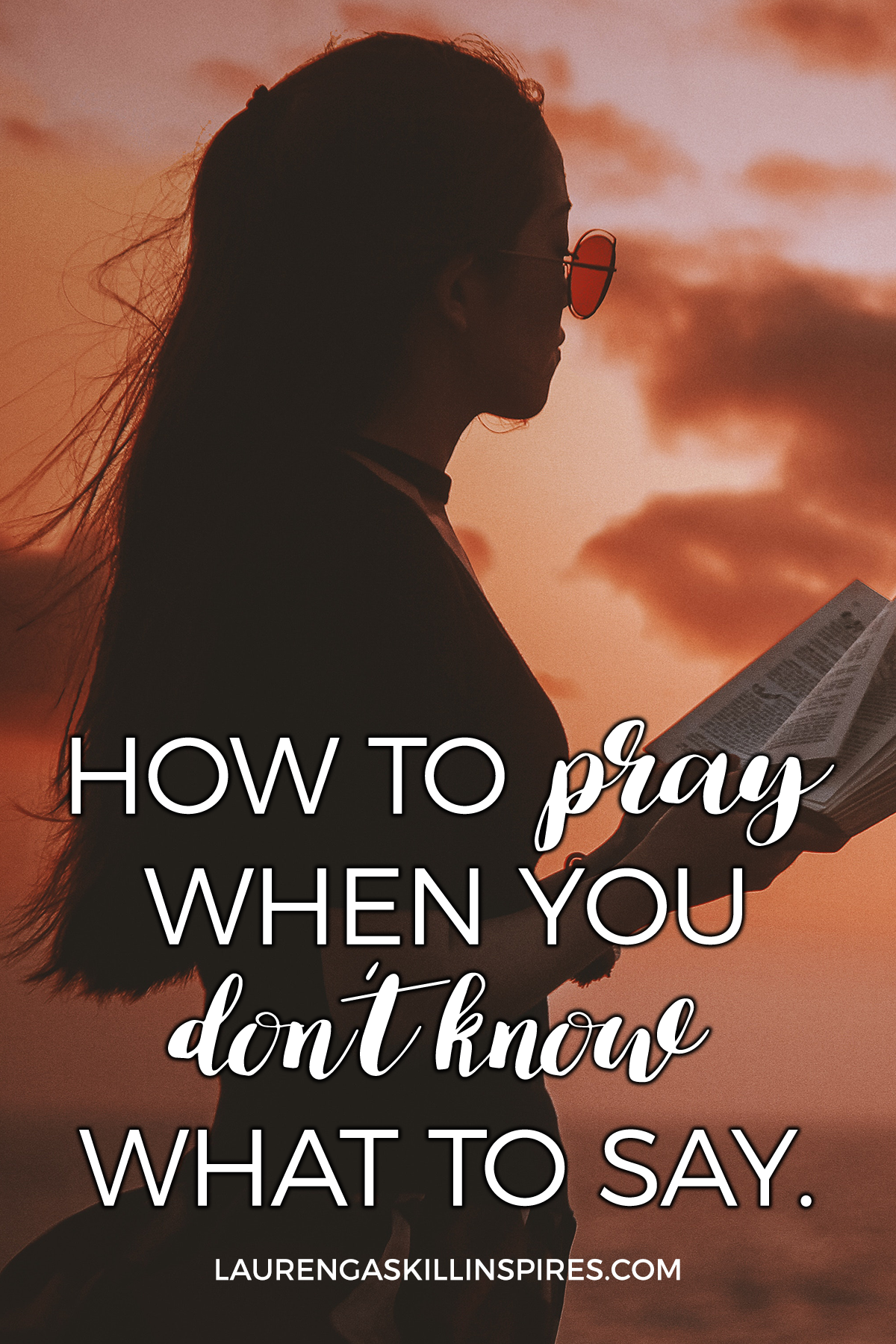 How to Pray When We Don't Know What to Say