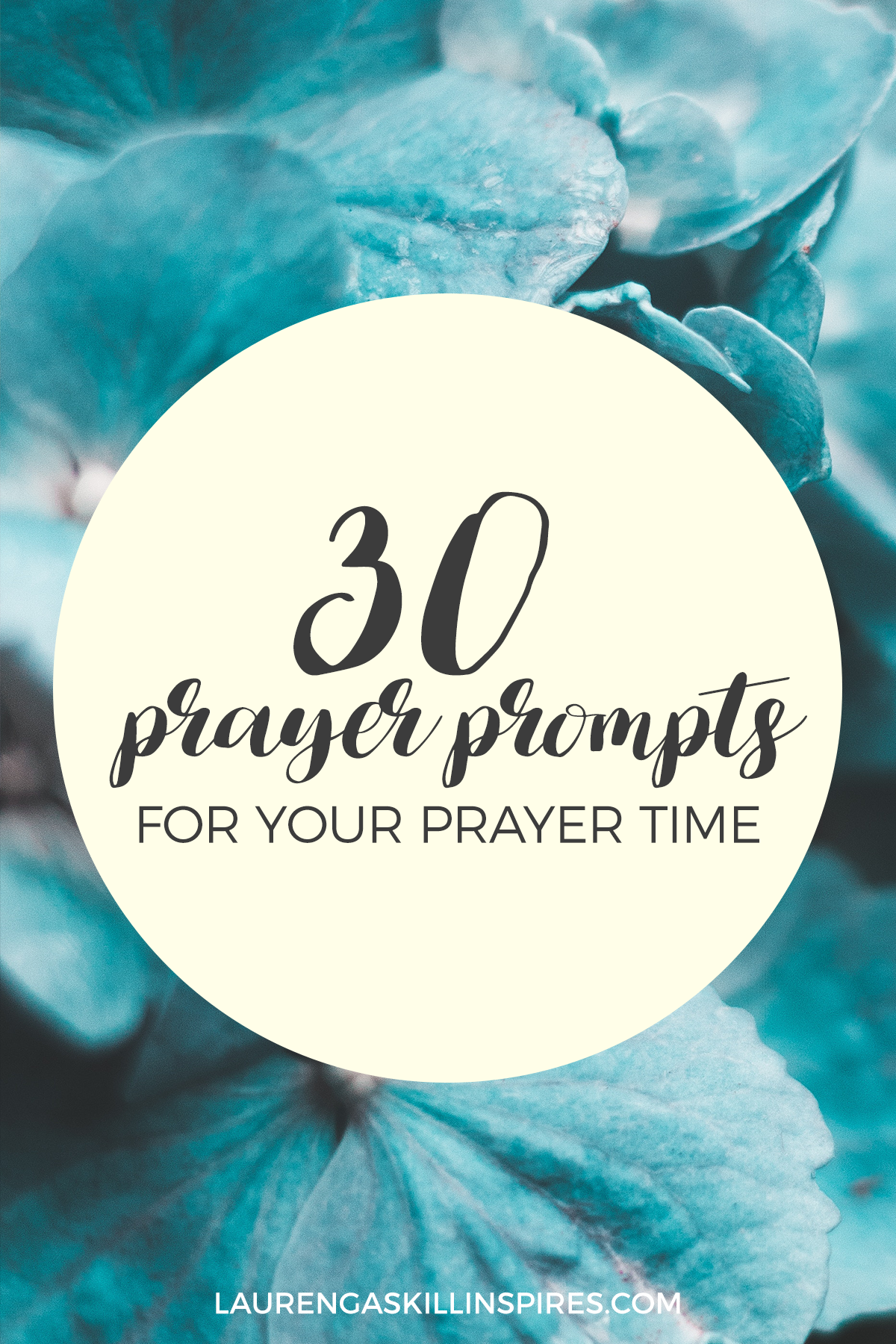 30 Prayer Prompts + Monthly Prayer Challenge